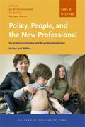 Policy, People, And the New Professional De-professionalisation And Re-professionalisation i...