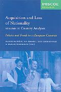 Acquisition and Loss of Nationality Policies and Trends in 15 European Countries Country Ana...