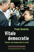 Vitale Democratie : Theorie Van Democratie in Actie