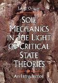 Soil Mechanics in the Light of Critical State Theories An Introduction