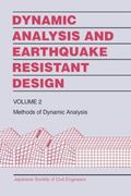 Dynamic Analysis and Earthquake Resistant Design Methods of Dynamic Analysis
