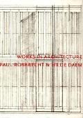 Paul Robbrecht & Hilda Daem Works in Architecture