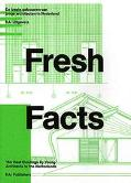 Fresh Facts The Best Buildings by Young Dutch Architects in the Netherlands/De Beste Gebouwe...