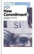New Commitment In Architecture, Art and Design