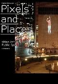 Pixels and Place : Video Art in Public Spaces