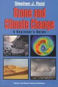 Ozone and Climate Change A Beginner's Guide