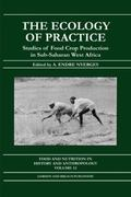 Ecology of Practice Studies of Food Crop Production in Sub-Saharan West Africa