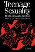 Teenage Sexuality Health, Risk & Education