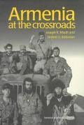 Armenia At the Crossroads