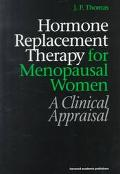 Hormone Replacement Therapy for Menopausal Women A Clinical Appraisal