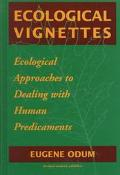 Ecological Vignettes Ecological Approaches to Dealing With Human Predicaments