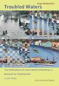 Troubled Waters The Ambivalence Of South-north Partnerships In Research For Development, a C...