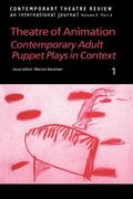 Theatre Of Animation Contemporary Adult Puppet Plays In Context
