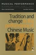 Tradition and Change in the Performance of Chinese Music