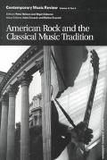 American Rock and the Classical Music Tradition - John Covach - Paperback