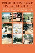Productive and Liveable Cities Guidelines for Pedestrian and Bicycle Traffic in African Cities