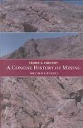 Concise History of Mining