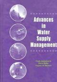 Advances in Water Supply Management Proceedings of the International Conference on Computing...