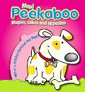 My Peekaboo Fun Shapes, colors and opposites