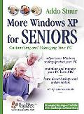 More Windows Xp for Seniors Customizing And Managing Your PC