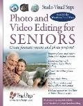 Photo and Video Editing for Seniors (Computer Books for Seniors series)