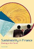 Sustainability In Finance Banking On The Planet