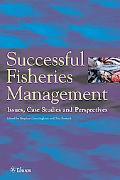 Successful Fisheries Management Issues, Case Studies, Perspectives