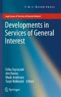 Developments in Services of General Interest (Legal Issues of Services of General Interest)