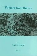 Wolves from the Sea: Readings in the Anthropology of the Native Caribbean