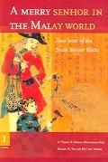 Merry Senhor in the Malay World Four Texts of the Syair Sinyor Kosta