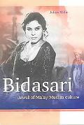 Bidasari Jewel of Malay Muslim Culture