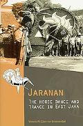 Jaranan: The Horse Dance and Trance in East Java with CDROM