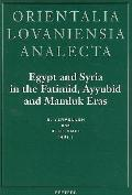 Egypt and Syria in the Fatimid, Ayyubid and Mamluk Eras. Proceedings of the 1st, 2nd and 3rd...