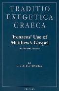 Irenaeus' Use of Matthews Gospel