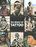 World Of Tattoo An Illustrated History