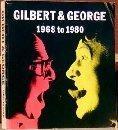 Gilbert & George - 1968 to 1980