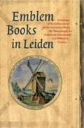 Emblem Books in Leiden A Catalogue of the Collections of Leiden University Library, the