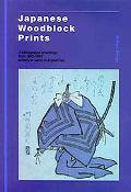 Japanese Woodblock Prints A Bibliography of Writings from 1822-1992/Jacket Reads 1822-1993, ...