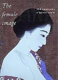 Female Image 20th Century Prints of Japanese Beauties