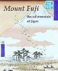 Mount Fuji Sacred Mountain of Japan
