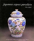 Japanese Export Porcelain Catalogue of the Collection of the Ashmolean Museum, Oxford
