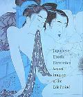 Japanese Erotic Fantasies Sexual Imagery Of The Edo Period