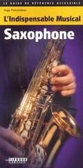 Tipbook - Saxophone L'indispensable Musical Saxophone