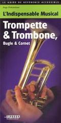 Trompette And Trombone, Bugle And Cornet