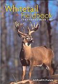 Whitetail Fieldbook A Visual Guide to Deer