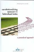 Constitutionalizing Secession in Federalized States: A Procedural Approach