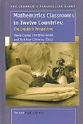 Mathematics Classrooms in Twelve Countries The Insider's Perspective