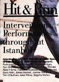 Hit & Run Interventions, Performances Throughout Istanbul
