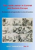 cattle sector in Central and Eastern Europe : Developments and opportunities in a time of Tr...
