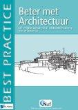 Beter Met Architectuur (Best Practice Series) (Dutch Edition)